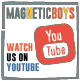 Magnetic Boys Youtube